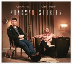 Callum Au - Claire Martin / Songs And Stories