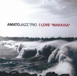 "画像1: 〔ABEAT JAZZ〕CD AMATO JAZZ TRIO / I LOVE ""MAKKISA"""