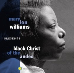 画像1: CD  MARY LOU WILLIAMS  メリー・ルー・ウィリアムス  / Black Christ Of The Andes  アンデスの黒いキリストキリスト +4