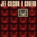 〔送料込み価格設定商品〕180g重量盤LP (1000枚完全限定プレス)    JEF GILSON   ジェフ・ギルソン  /   JEF GILSON A GAVEAU    ジェフ・ギルソン・ア・ガヴォー