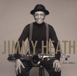 Jimmy Heath / Love Letter