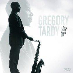 画像1: 〔WJ3〕CD Gregory Tardy グレゴリー・ターディ / If Time Could Stand Still