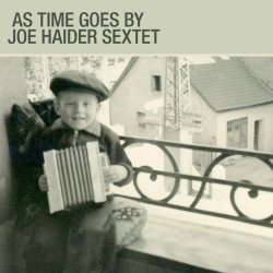Joe Haider Sextet / As Time Goes By