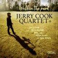 豪快武骨で黒いブルース・テイスト濃厚な包容力も満点の雄渾テナー咆哮が芳醇に映えるカナダ発ピュア・ハード・バップ会心打! CD JERRY COOK QUARTET + ジェリー・クック / WALK IN THE PARK