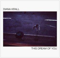 画像1: CD Diana Krall ダイアナ・クラール / This Dream of You