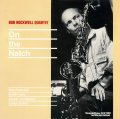 LP Bob Rockwell ボブ・ロックウェル / On The Natch