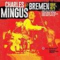 〔送料込み価格設定商品〕リマスター4枚組CD (日本語帯・解説付) Charles Mingus チャールス・ミンガス / @ Bremen 1964 & 1975