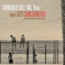 画像1: 〔FRESH SOUND NEW TALENT〕CD GONZALO DEL VAL TRIO feat. BENET PALET / CANCIONERO