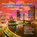 〔JMood Records〕CD ROBERTO MAGRIS  / LIVE IN MIAMI @ THE WDNA JAZZ GALLERY