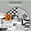 【WHAT'S NEW】CD    井上 智 SATOSHI INOUE   /  9 songs   ナイン・ソングス