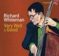 〔カナダ・ジャズ〕CD Richard Whiteman リチャード・ホワイトマン / Very Well & Good