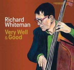 画像1: 〔カナダ・ジャズ〕CD Richard Whiteman リチャード・ホワイトマン / Very Well & Good