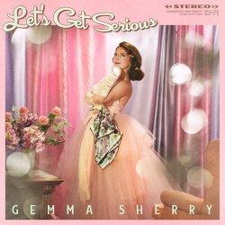 画像1: CD Gemma Sherry / Let's Get Serious