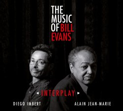 Alain Jean-Marie, Diego Imbert / Interplay : The Music of Bill Evans