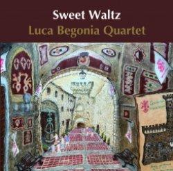 画像1: CD  LUCA BEGONIA QUARTET   ルカ・ベゴニア・カルテット   /   SWEET WALTZ  スイート・ワルツ