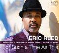 ダイナミック・バピッシュ&テイスティー・グルーヴィーな緩急ある劇的エンタテインメント指向快演がハートウォーミングに豊作ぶりを見せた円熟の充実編! CD ERIC REED エリック・リード / FOR SUCH A TIME AS THIS