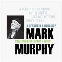 画像1: 〔GEARBOX〕直輸入盤帯ライナー付CD  MARK MURPHY マーク・マーフィー / ア・ビューティフル・フレンドシップ・リメンバーリング・シャーリー・ホーン