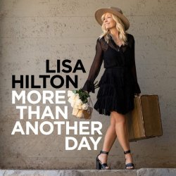 Lisa Hilton / More Than Another Day
