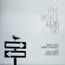 Michele Fazio Trio / Free