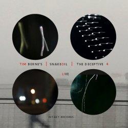Tim Berne's Snakeoil / The Deceptive 4 - Live