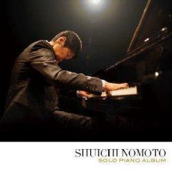 画像1: CD  野本 秀一  SHUICHI  NOMOTO  /   SOLO PIANO ALBUM  ソロ・ピアノ・アルバム