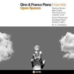 Dino & Franco Piana Ensemble / Open Spaces
