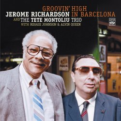 Jerome Richardson and the Tete Montoliu Trio / Groovin' High In Barcelona