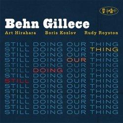 画像1: [POSITONE] CD BEHN GILLECE ベーン・ギレス / STILL DOING OUR THING