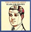 【Freedom Paper Sleeve Collection vol.3  60年代から70年代にかけ、沈滞したジャズ・シーンに新たなる生命を吹き込ん だインディペンデント・レーベル,Freedom復刻第三弾 !】 陰影濃く荒削りな、漆黒のブルース・テイストと奔放苛烈で熱いモーダル・ダイナミズムが交錯する60年代ブラック・スピリチュアル・ジャズの傑作! CD TED CURSON QUARTET テッド・カーソン / TEARS FOR DOLPHY ドルフィーに捧げる涙 +3