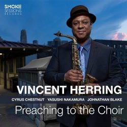 Vincent Herring / Preaching To The Choir