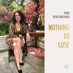 画像1: 【ギリシャ発 ・本格派女性ヴォ-カリスト】CD Irini Konstantinidi イリニ・コンスタンティディニ / Nothing To Lose