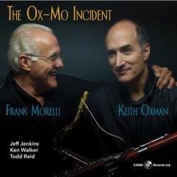 画像1: 【CAPRI】CD KEITH OXMAN,FRANK MORELLI キース・オクスマン、フランク・モレリ / THE OX-MO INCIDENT