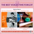 【2 IN 1CD THE BEST VOICES TIME FORGOT】CD  RUTH PRICE  ルース・プライス  /  My Name Is Ruth Price...I Sing!/The Party's Over