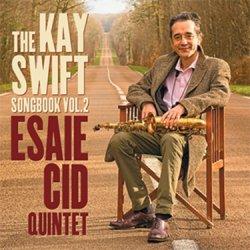 画像1: [SWING ALLEY] CD ESAIE CID QUINTET / THE KAY SWIFT SONGBOOK VOL.2