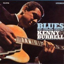 画像1: SHM-CD KENNY BURRELL   ケニー・バレル /  BLUES : THE COMMON GROUND  ブルース:ザ・コモン・グラウンド