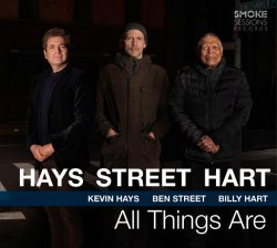 Kevin Hays - Ben Street - Billy Hart / All Things Are