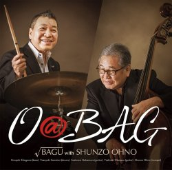 √Bagu with 大野 俊三 / O @ Bag