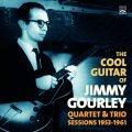CD JIMMY GOURLEY ジミー・ゴーリー / The Cool Guitar Of Jimmy Gourley Quartet & Trio Sessions 1953-1961