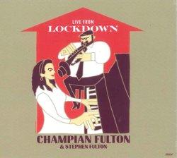 画像1: CD Champian Fulton with Stephen Fulton チャンピアン・フルトン / Live From Lockdown