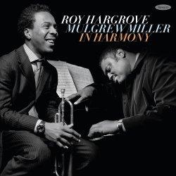 Roy Hargrove & Mulgrew Miller / In Harmony