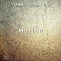 CD FREDERIK VILLMOW TRIO  フレーデリク・ヴィルモウ・トリオ / MOTION