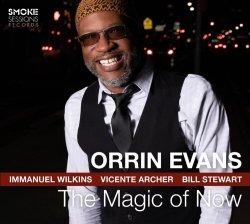 Orrin Evans / The Magic of Now