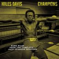 LP MILES DAVIS マイルス・デイビス / Champions - Rare Miles From The Complete Jack Johnson Sessions