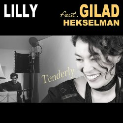 Lilly feat. Gilad Hekselman / Tenderly
