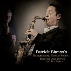 画像1: [FRESH SOUND]CD Patrick Bianco's パトリック・ビアンコ / Remembering George Robert