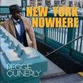 CD REGGIE QUINERLY / New York Nowhere