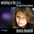 [SAVANT]CD Denise Donatelli デニス・ドナテリ / Whistling in the Dark...The Music of Burt Bacharach