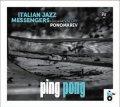 [イタリア・ジャズ JazzCiTy Records]CD Italian Jazz Messengers, feat.  Valery Ponomarev イタリアン・ジャズ・メッセンジャーズFEAT.ヴァレリー・ポノマレフ / Ping Pong