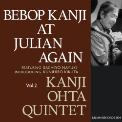 太田 寛二 クインテット / Bebop Kanji At Julian Again Vol.2