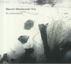 Marcin Wasilewski Trio / En Attendant
